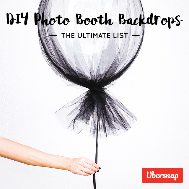 DIY Photo Booth Backdrops: The Ultimate List (80 Step-By-Step Tutorials)